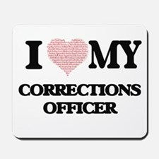 I love my Corrections Officer (Heart Mad Mousepad