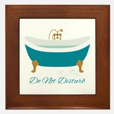 Do Not Disturb Tub Framed Tile