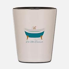 Do Not Disturb Tub Shot Glass