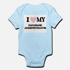 I love my Database Administrator (Heart Body Suit