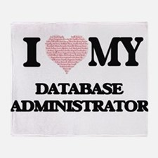 I love my Database Administrator (He Throw Blanket