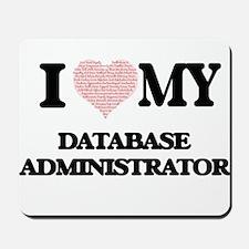 I love my Database Administrator (Heart Mousepad