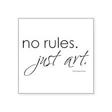 """Cute Design rules Square Sticker 3"""" x 3"""""""