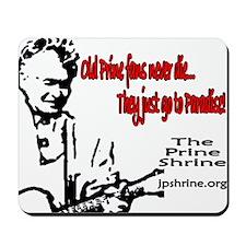 Old Prine Fans Mousepad