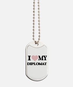 I love my Diplomat (Heart Made from Words Dog Tags
