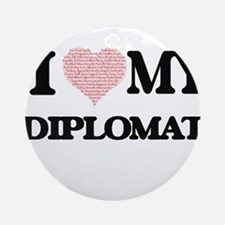 I love my Diplomat (Heart Made from Round Ornament