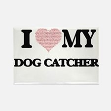 I love my Dog Catcher (Heart Made from Wor Magnets