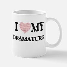 I love my Dramaturg (Heart Made from Words) Mugs