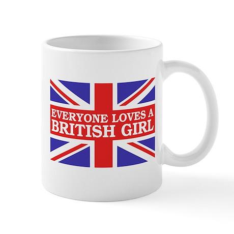 Everyone Loves a British Girl Mug