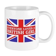 Everyone Loves a British Girl Mug
