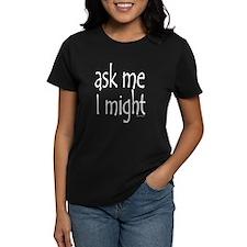 Ask Me Tee