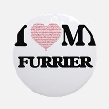 I love my Furrier (Heart Made from Round Ornament