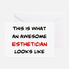 awesome esthetician Greeting Card