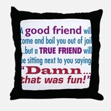True Friend - Throw Pillow