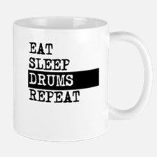 Eat Sleep Drums Repeat Mugs