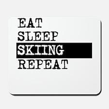 Eat Sleep Skiing Repeat Mousepad