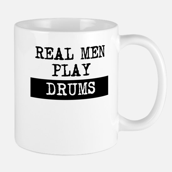 Real Men Play Drums Mugs