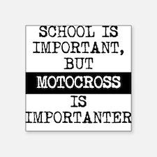 Motocross Is Importanter Sticker