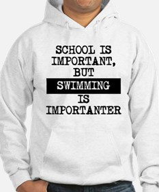 Swimming Is Importanter Hoodie