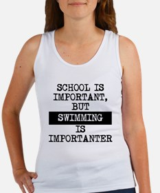 Swimming Is Importanter Tank Top