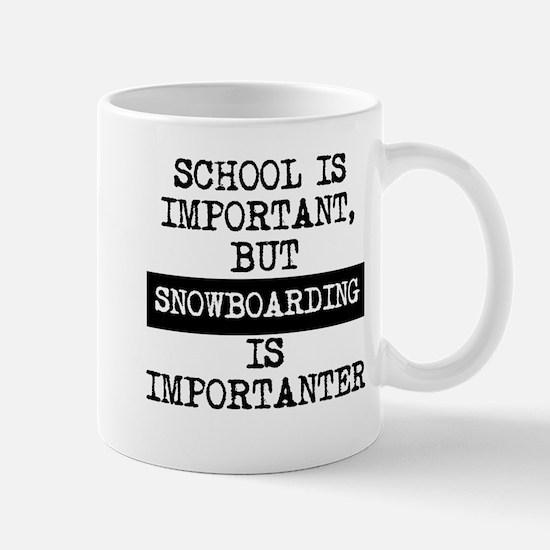 Snowboarding Is Importanter Mugs