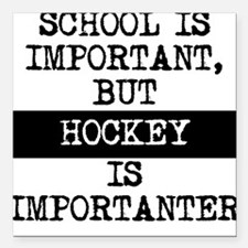 "Hockey Is Importanter Square Car Magnet 3"" x 3"""