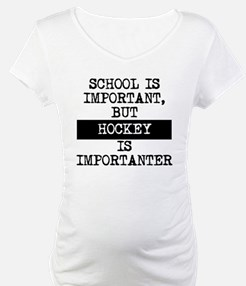 Hockey Is Importanter Shirt