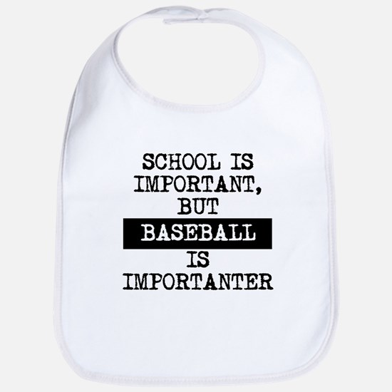 Baseball Is Importanter Bib