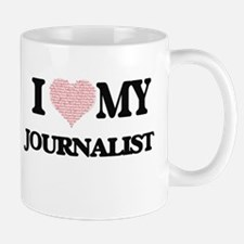 I love my Journalist (Heart Made from Words) Mugs