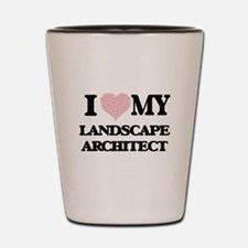I love my Landscape Architect (Heart Ma Shot Glass