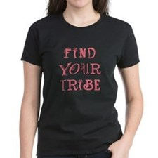 FIND YOUR TRIBE T-Shirt