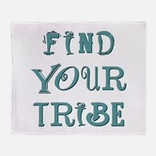FIND YOUR TRIBE Throw Blanket
