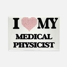 I love my Medical Physicist (Heart Made fr Magnets