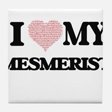 I love my Mesmerist (Heart Made from Tile Coaster