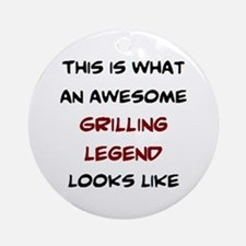 awesome grilling legend Round Ornament