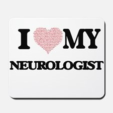 I love my Neurologist (Heart Made from W Mousepad