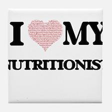 I love my Nutritionist (Heart Made fr Tile Coaster