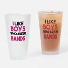 I Like Boys who are in Bands funny Drinking Glass
