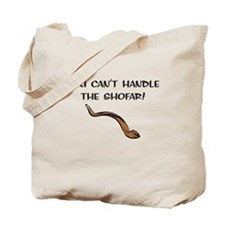 you can't handle the shofar Tote Bag