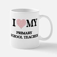 I love my Primary School Teacher (Heart Made Mugs