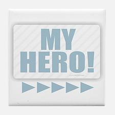 My Hero Tile Coaster