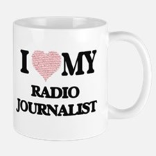 I love my Radio Journalist (Heart Made from W Mugs