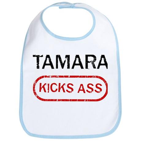 TAMARA kicks ass Bib