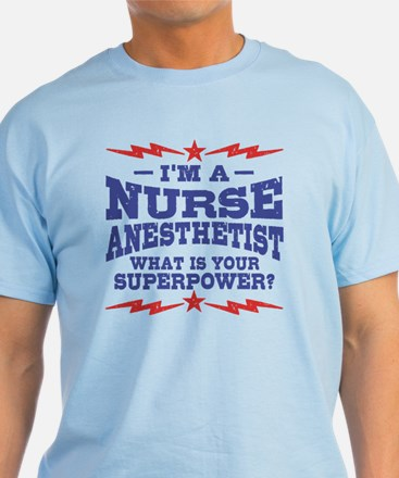 Funny Nurse Anesthetist T-Shirt