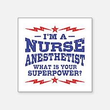 "Funny Nurse Anesthetist Square Sticker 3"" x 3"""