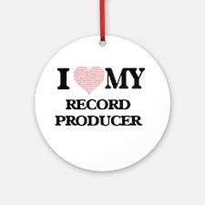 I love my Record Producer (Heart Ma Round Ornament