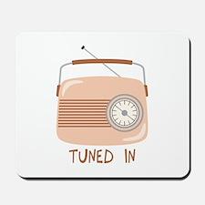 Radio Tuned In Mousepad