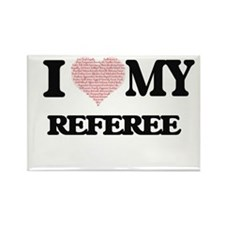 I love my Referee (Heart Made from Words) Magnets