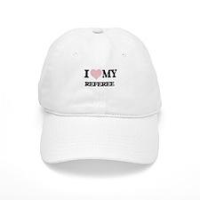 I love my Referee (Heart Made from Words) Baseball Cap