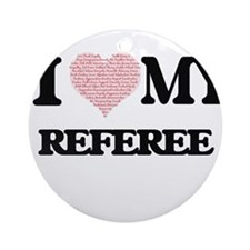 I love my Referee (Heart Made from Round Ornament